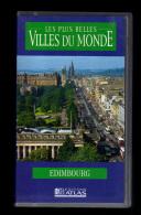 Cassette Video VHS: Les Plus Belles Villes Du Monde, Edimbourg, Royaume Uni (13-4669) - Voyage