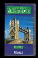 Cassette Video VHS: Les Plus Belles Villes Du Monde, Londres, Royaume Uni (13-4671) - Travel