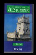 Cassette Video VHS: Les Plus Belles Villes Du Monde, Lisbonne, Portugal (13-4672) - Travel