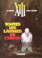 TOUTES LES LARMES DE L'ENFER - XII - XIII