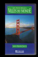 Cassette Video VHS: Les Plus Belles Villes Du Monde, San Francisco, Etats Unis (13-4674) - Voyage