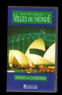 Cassette Video VHS: Les Plus Belles Villes Du Monde, Sydney, Canberra, Australie (13-4678) - Voyage