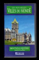 Cassette Video VHS: Les Plus Belles Villes Du Monde, Montreal, Quebec, Toronto, Niagara, Canada (13-4680) - Viaggio
