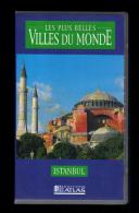 Cassette Video VHS: Les Plus Belles Villes Du Monde, Istanbul, Turquie (13-4681) - Viaggio