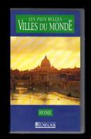 Cassette Video VHS: Les Plus Belles Villes Du Monde, Rome, Italie (13-4682) - Viaggio