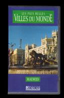 Cassette Video VHS: Les Plus Belles Villes Du Monde, Madrid, Espagne (13-4683) - Viaggio