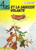 LES 4 AS ET LA SAUCISSE VOLANTE - 4 As, Les