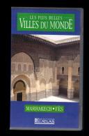 Cassette Video VHS: Les Plus Belles Villes Du Monde, Marrakech, Fes, Maroc (13-4685) - Viaggio