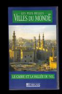 Cassette Video VHS: Les Plus Belles Villes Du Monde, Le Caire, La Vallee  Du Nil, Egypte (13-4686) - Viaggio
