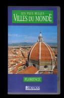 Cassette Video VHS: Les Plus Belles Villes Du Monde, Florence, Italie (13-4687) - Viaggio