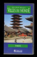 Cassette Video VHS: Les Plus Belles Villes Du Monde, Tokyo, Japon (13-4688) - Viaggio