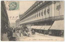 75 - PARIS 9 - Rue Scribe Et Le Grand Hôtel - LL 567 - Arrondissement: 09