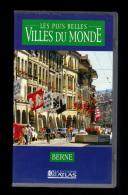 Cassette Video VHS: Les Plus Belles Villes Du Monde, Berne, Suisse (13-4691) - Viaggio