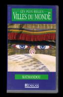 Cassette Video VHS: Les Plus Belles Villes Du Monde, Katmandou, Nepal (13-4693) - Viaggio