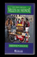 Cassette Video VHS: Les Plus Belles Villes Du Monde, Varsovie, Cracovie, Pologne (13-4694) - Travel
