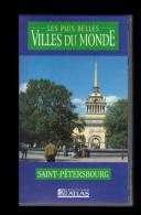 Cassette Video VHS: Les Plus Belles Villes Du Monde, Saint Petersbourg, Russie (13-4696) - Voyage