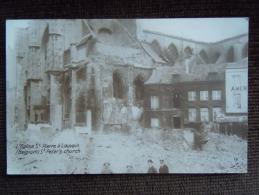 Louvain , L ' église St Pierre , Leuven , Aprés Les Bombardements - Leuven