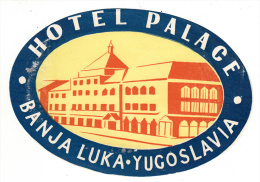 Bosnie Herzegovine - Banja Luka - Hotel Palace (étiquette D´hotel) - Hotel Labels