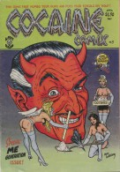 COCAINE COMIX N°3 - 1981 - ROBT WILLIAMS - Non Classés