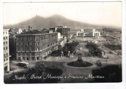 230/600 - NAPOLI , PIAZZA MUNICIPIO . Viaggiata Nel 1956 - Napoli