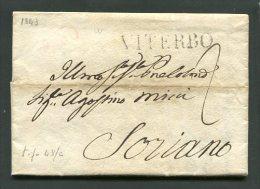 1843  RARA  PREFILATELICA  DA  VITERBO  X  SORIANO  INTERESSANTE TESTO STORICO - 1. ...-1850 Prefilatelia