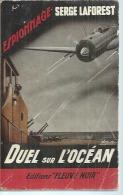 """FLEUVE NOIR ESPIONNAGE  - N° 190  """" DUEL SUR L'OCEAN """" - SERGE LAFOREST  - - Fleuve Noir"""