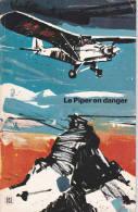 Le Piper En Danger ....1968 - Aviation Commerciale