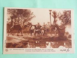 MARRAKECH - Caravane De Marchands Dans La Palmeraie - Marrakech