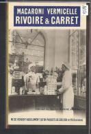 PUBLICITE MACARONI VERMICELLE RIVOIRE & CARRET - TB - Publicité