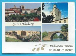 C.P.M. Saint-Thibery - Meilleurs Voeux - France