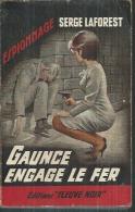 """FLEUVE NOIR ESPIONNAGE  - N° 378  """" GAUNCE ENGAGE LE FER """" - SERGE LAFOREST - Fleuve Noir"""