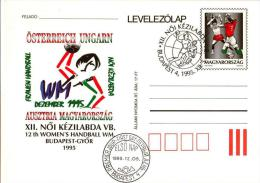 HUNGARY - 1995.Postal Stationery - 12th Women's Handball World Championships Austria-Hungary  FDC!!! Hung.Cat.:1501. - Enteros Postales
