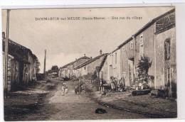 DAMMARTIN Sur MEUSE Une Rue Du Village - Frankreich
