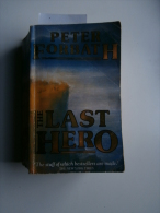 Peter Forbath : The Last Hero (1990) (Stanley, Congo) - Voyages