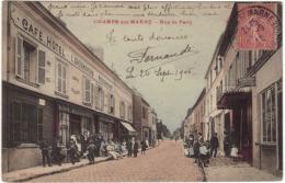 CHAMPS SUR MARNE / RUE DE PARIS / COMMERCES / TRES BELLE ANIMATION - Other Municipalities