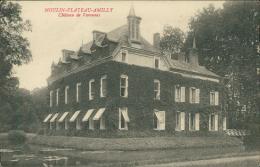45 AMILLY / Moulin Plateau, Château De Varennes / - Amilly