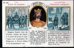 CHROMO LOMBART - LES ROIS DE FRANCE - N°43 HUGUES CAPET - Chocolat