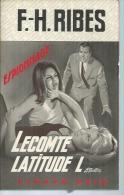 """FLEUVE NOIR ESPIONNAGE  - N° 721  """" LECOMTE LATITUDE L """" - F.-H. RIBES - Fleuve Noir"""