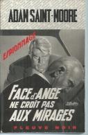 """FLEUVE NOIR ESPIONNAGE  - N° 738  """" FACE D'ANGE NE CROIT PAS AUX MIRAGES """" - ADAM SAINT-MOORE - Fleuve Noir"""