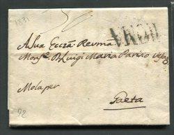 1831  RARA  PREFILATELICA  DA  ROMA  X  MOLA DI GAETA  TERRE DI LAVORO INTERESSANTE DOCUMENTO STORICO - 1. ...-1850 Prefilatelia