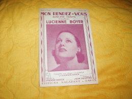 PARTITION ANCIENNE DE 1937.  /  MON RENDEZ-VOUS SLOW-FOX / LUCIENNE BOYER. / EDITIONS SALABERT. PARIS. - Partituren