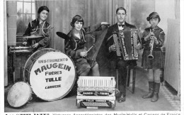 TULLE RUE DU GAZ MAUGEIN FRERES FABRICANTS D'ACCORDEONS LES TITI-JAZZ VIRTUOSES ACCORDEONISTES DES MUSIC-HALLS CASINOS - Tulle