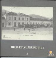 83 - HYERES - HIER ET AUJOURD´HUI -  Collection Archives Municipales - 2ème Partie - Livres