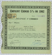 Emprunt Chinois 5% Or 1902 - Asie