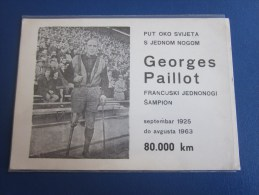 Carte Postale Handisport Georges Paillot Fransuxki Jednonogi Sampion Champion Put Oko Svijet Sep 1925 Août 1963>80&nb - Handisport