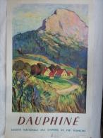 AFFICHE ANCIENNE ORIGINALE- SNCF- CHEMINS DE FER-DAUPHINE- ILLUSTRATEUR PAUL KELSCH 1946