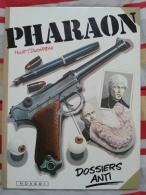 Pharaon Dossiers Anti Huet Duchateau EO  - Dépot Légal : 09/1984, Cartonné Novedi - Pharaon