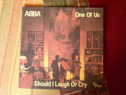 Vinyle 45 T Abba : One Of Us / Should I Laugh Or Cry 1981 - Dance, Techno & House