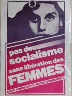 AFFICHE ANCIENNE ORIGINALE - POLITIQUE LIGUE COMMUNISTE REVOLUTIONNAIRE- PAS DE SOCIALISME SANS LIBERARTION DES FEMMES