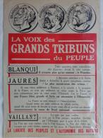 AFFICHE ANCIENNE ORIGINALE-GUERRE 1914-1918-LA VOIX DES GRANDS TRIBUNS DU PEUPLE-BLANQUI-JAURES-VAI LLANT-PARIS MOTTI